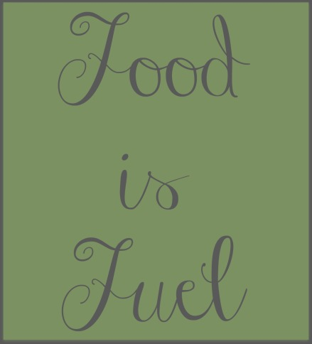 food is fuel