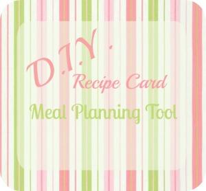 DIY Recipe Card Meal Planning Tool