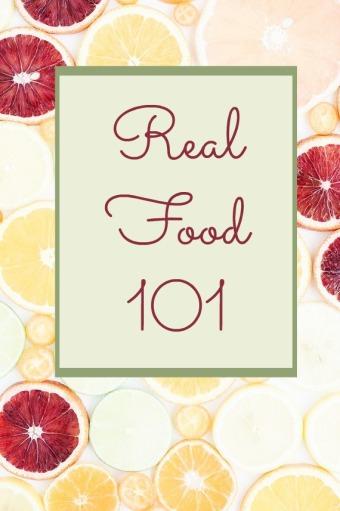 Real Food 101