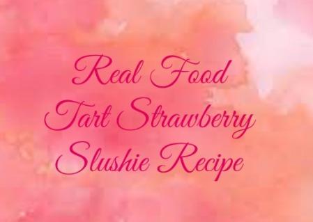 Real Food Slushie