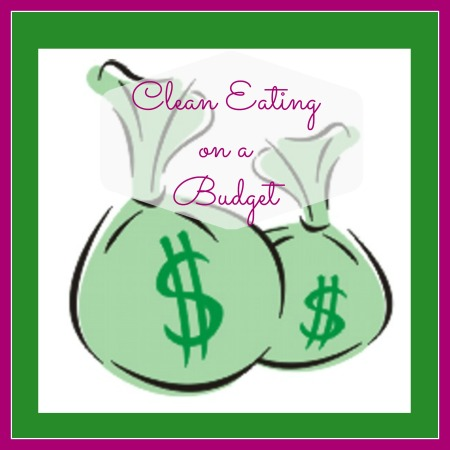 Clean Eating Budget
